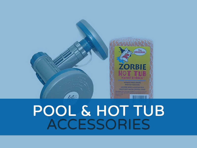 Pool & Hoy Tub Accessories