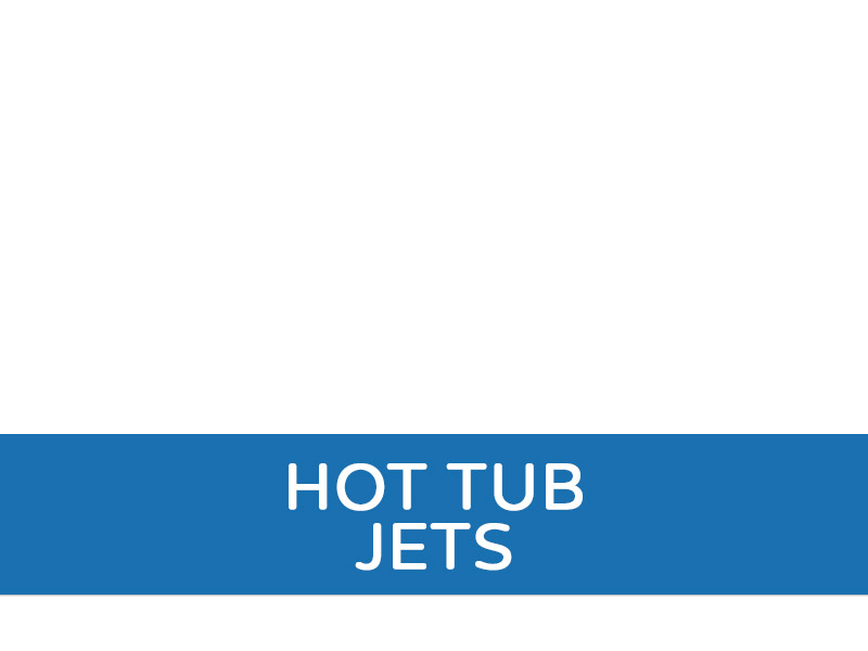 Hot Tub Jets