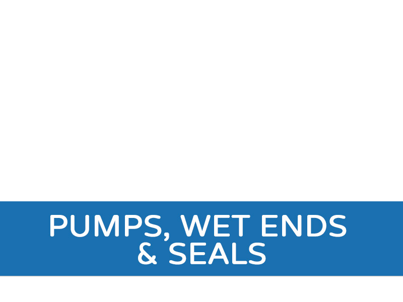 Pumps, Wet Ends & Seals