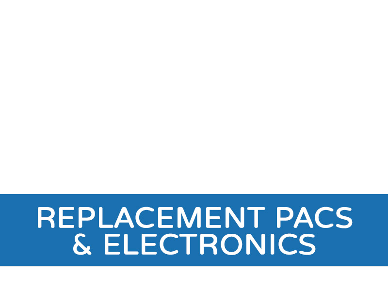 Replacement Pacs & Electronics